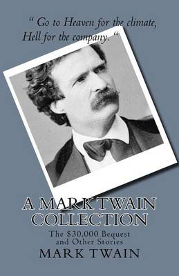 The Mark Twain Collection by Mark Twain