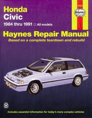 Honda Civic Automotive Repair Manual by Mike Stubblefield