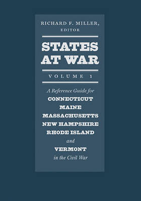 States at War, Volume 1 by Richard F. Miller