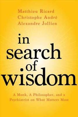 In Search of Wisdom by Matthieu Ricard