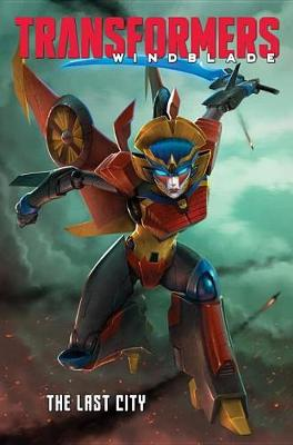 Transformers Windblade The Last City by Mairghread Scott