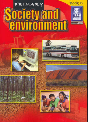 Primary Society and Environment: Bk. C: Ages 7-8 by