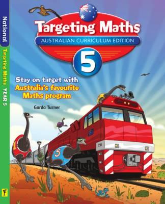 Targeting Maths Australian Curriculum Edition - Year 5 Student Book by Garda Turner