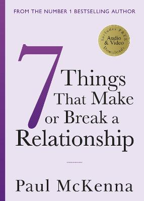 Seven Things That Make or Break a Relationship book