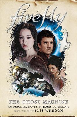 Firefly - The Ghost Machine book
