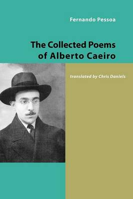 Collected Poems of Alberto Caeiro by Fernando Pessoa