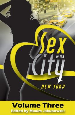 Sex in the City - New York by Maxim Jakubowski