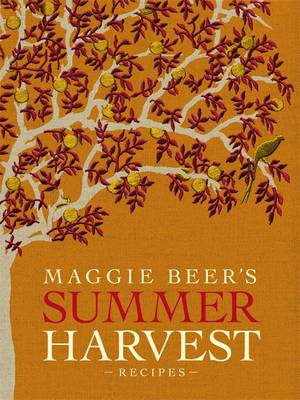Maggie Beer's Summer Harvest Recipes book