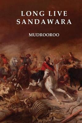 Long Live Sandawara book