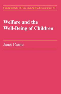 Welfare and the Well-Being of Children book