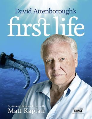 David Attenborough's First Life by Sir David Attenborough