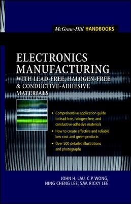 Electronics Manufacturing by John H. Lau