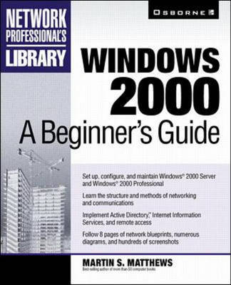 Windows 2000 by Martin S. Matthews