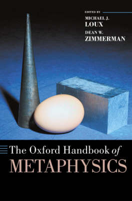 Oxford Handbook of Metaphysics by Michael Loux