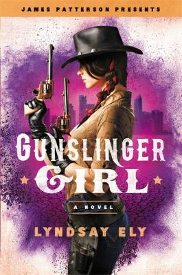 Gunslinger Girl by James Patterson