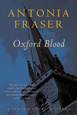 Oxford Blood by Lady Antonia Fraser
