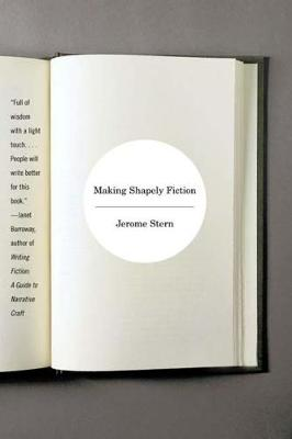 Making Shapely Fiction by Jerome Stern