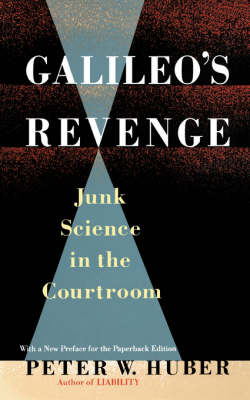 Galileo's Revenge by Peter Huber