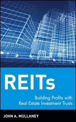 REIT's by John A. Mullaney