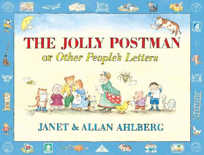 The Jolly Postman or Other People's Letters by Allan Ahlberg