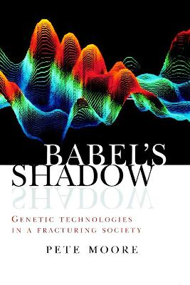 Babel's Shadow by Pete Moore