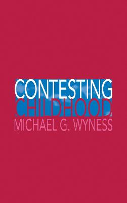 Contesting Childhood by Michael Wyness