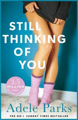 Still Thinking of You by Adele Parks