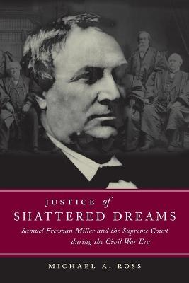 Justice of Shattered Dreams by T. Michael Parrish