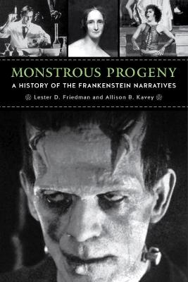 Monstrous Progeny by Lester D. Friedman