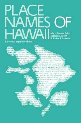 Place Names of Hawaii by Mary Kawena Pukui
