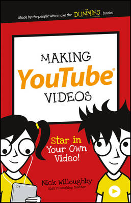 Making YouTube Videos by Nick Willoughby