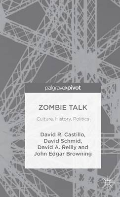 Zombie Talk by John Edgar Browning