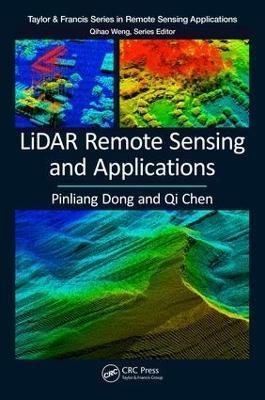 LiDAR Remote Sensing and Applications by Pinliang Dong