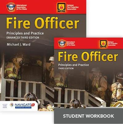 Fire Officer: Principles And Practice Includes Navigate 2 Advantage Access + Fire Officer: Principles And Practice Student Workbook by IAFC