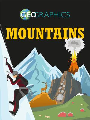 Geographics: Mountains by Izzi Howell