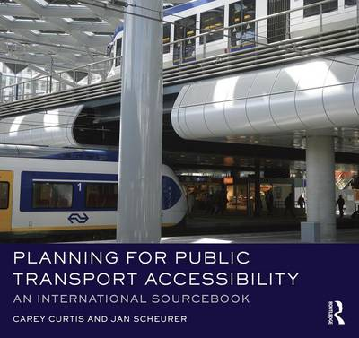 Planning for Public Transport Accessibility by Carey Curtis