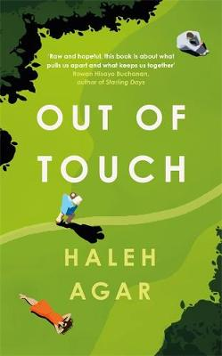 Out of Touch: The heartbreaking and hopeful must read by Haleh Agar