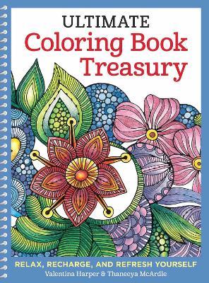 Ultimate Coloring Book Treasury by Valentina Harper