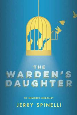 Warden's Daughter by Jerry Spinelli