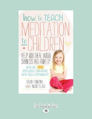 How to Teach Meditation to Children by David Fontana