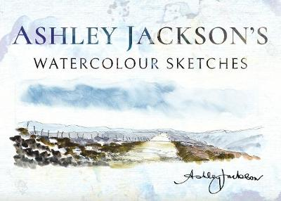 Ashley Jackson's Watercolour Sketches by Ashley Jackson