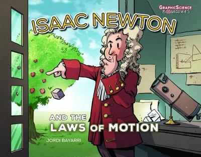 Isaac Newton and the Laws of Motion by Jordi Bayarri