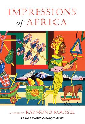 Impressions of Africa by Raymond Roussel