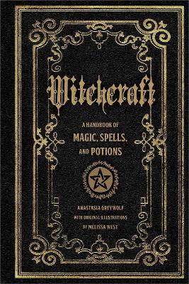 Witchcraft by Anastasia Greywolf