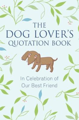 Dog Lover's Quotation Book book