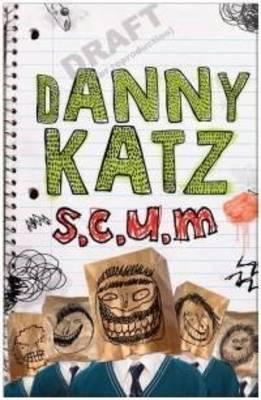 S.C.U.M. by Danny Katz