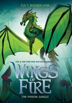 Wings of Fire #13: Poison Jungle book