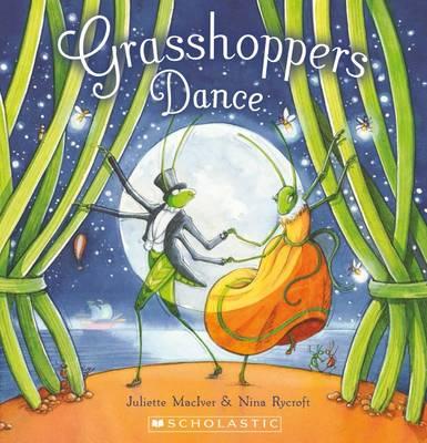 Grasshoppers Dance by Juliette MacIver