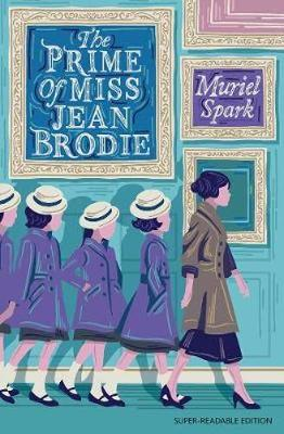 The Prime of Miss Jean Brodie: Barrington Stoke Edition book