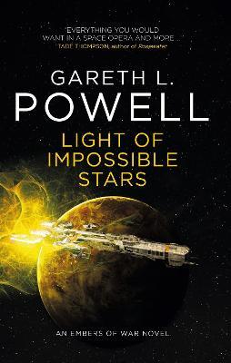 Light of Impossible Stars: An Embers of War Novel book